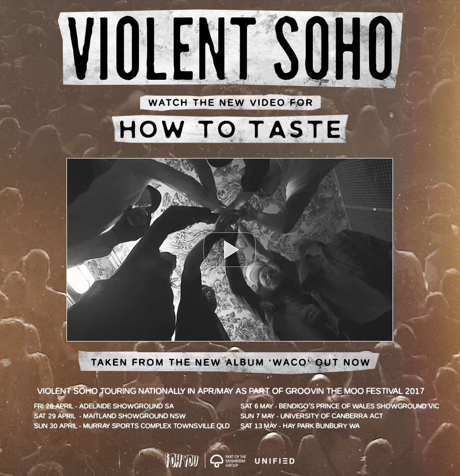 VIOLENT SOHO | Watch the new video for 'How To Taste' + touring